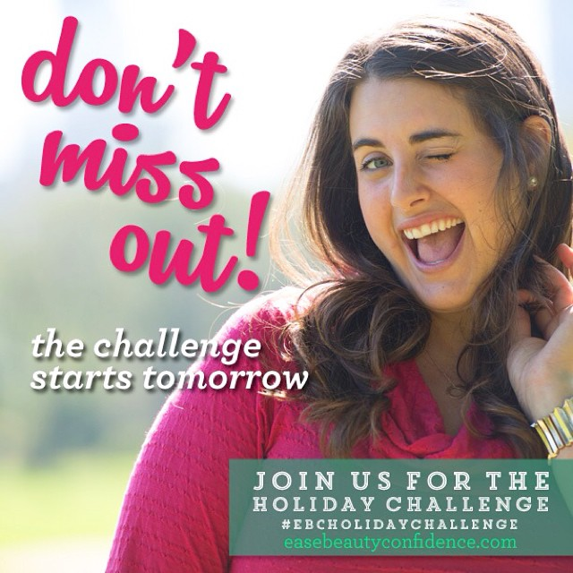 Don't miss out! The Holiday Challenge starts tomorrow. We just put the finishing touches on everything and everyone who's signed up is getting their first week of daily challenges sent to them tonight! Are you on the list?? Sign up at easebeautyconfidence.com or <<link in profile>> @alisonleipzig and I can't wait to kick this off in just a few hours! ????