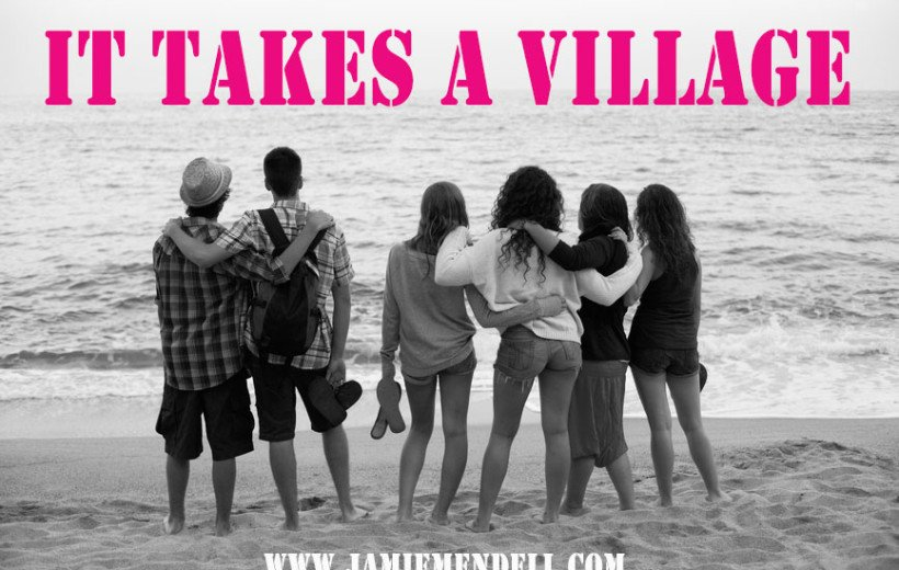 It Takes A Village – On Connection and Vulnerability